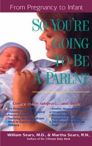 Cover of: So you're going to be a parent