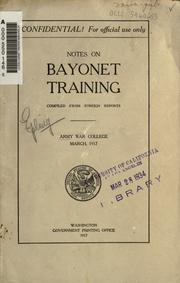 Cover of: Notes on bayonet training