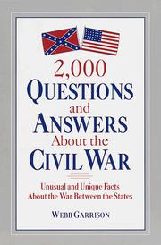 Cover of: 2,000 questions and answers about the Civil War: unusual and unique facts about the War between the States