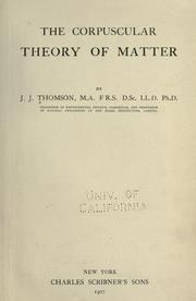 Cover of: The corpuscular theory of matter