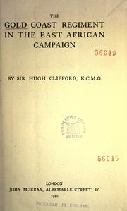 Cover of: The Gold Coast regiment in the East African campaign