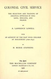 Cover of: Colonial civil service: the selection and training of colonial officials in England, Holland, and France