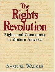 Cover of: The rights revolution: rights and community in modern America