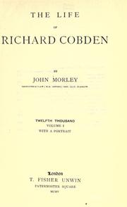 Cover of: The life of Richard Cobden