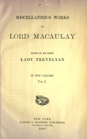Cover of: Miscellaneous works of Lord Macaulay in five volumes