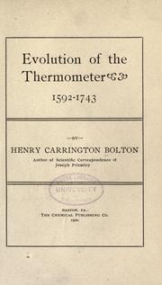 Cover of: Evolution of the thermometer, 1592-1743