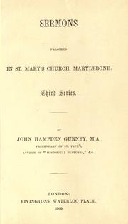 Cover of: Sermons preached in St. Mary's Church, Marylebone: third series
