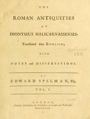 Cover of: The  Roman antiquities of Dionysius Halicarnassensis