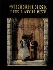 Cover of: The Latch key of my bookhouse