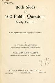 Cover of: Both sides of 100 public questions: briefly debated; with affirmative and negative references.