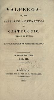 Cover of: Valperga: or, The life and adventures of Castruccio, prince of Lucca.