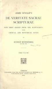 Cover of: John Wyclif's de veritate sacrae scripturae: now first edited from the manuscripts with critical and historical notes