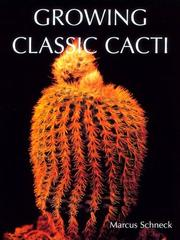 Cover of: Growing classic cacti