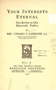 Cover of: Your interests eternal: our service to our heavenly Father