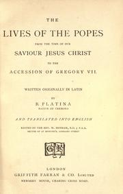 Cover of: The lives of the popes from the time of our Saviour Jesus Christ to the accession of Gregory VII