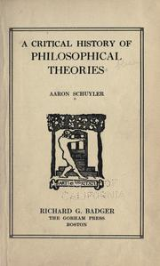 Cover of: A critical history of philosophical theories