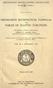 Cover of: Smithsonian mathematical formulae and tables of elliptic functions