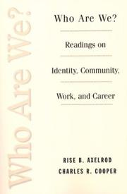 Cover of: Who are we?: readings on identity, community, work, and career