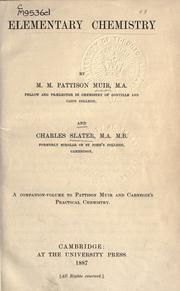 Cover of: Elementary chemistry: a companion volume to Pattison Muir and Carnegie's Practical chemistry.