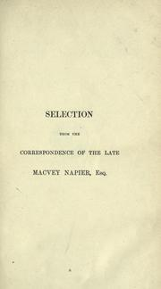 Cover of: Selections from the correspondence of the late Macvey Napier, esq