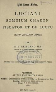 Cover of: Luciani Somnium, Charon, Piscator, et De luctu: with English notes