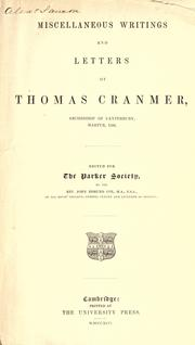Cover of: The works of Thomas Cranmer ... Edited for the Parker society