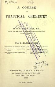 Cover of: A course of practical chemistry.  Part 1: Elementary