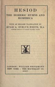 Cover of: Hesiod, the Homeric hymns, and Homerica: With an English translation by Hugh G. Evelyn-White.