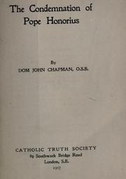 Cover of: The condemnation of Pope Honorius