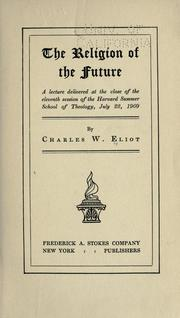 Cover of: The religion of the future