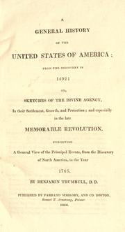 Cover of: A general history of the United States of America, from the discovery in 1492, or, Sketches of the divine agency, in their settlement, growth, and protection