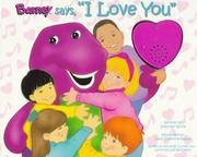 "Cover of: Barney says, ""I love you"""