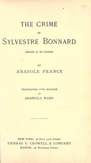 Cover of: Crime de Sylvestre Bonnard: (member of the Institute)