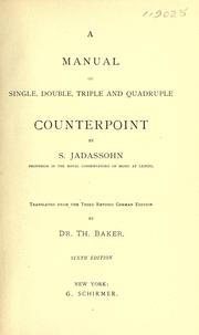 Cover of: A manual of single, double, triple and quadruple counterpoint
