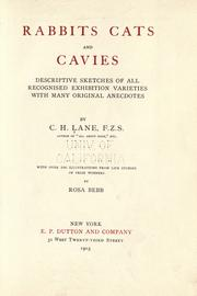 Cover of: Rabbits, cats and cavies: descriptive sketches of all recognised exhibition varieties with many original anecdotes