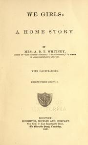 Cover of: We Girls: A Home Story