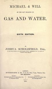 Cover of: Michael & Will on the law relating to gas and water
