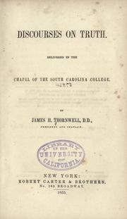 Cover of: Discourses on truth: delivered in the Chapel of the South Carolina College