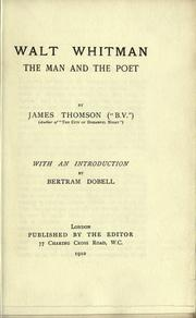 Cover of: Walt Whitman, the man and the poet