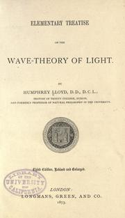 Cover of: Elementary treatise on the wave-theory of light