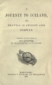 Cover of: A journey to Iceland and travels in Sweden and Norway