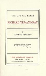 Cover of: The Life and Death of Richard Yea-and-Nay