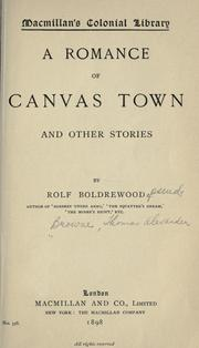 Cover of: A romance of Canvas Town: and other stories