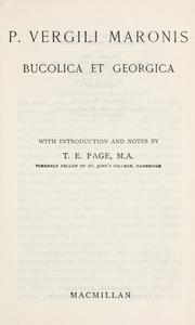 Cover of: Bucolica et Georgica: With introd. and notes by T.E. Page.