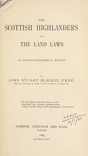 Cover of: The Scottish Highlanders and the land laws