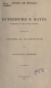 Cover of: Letters and messages of Rutherford B. Hayes