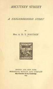 Cover of: Ascutney street: a neighborhood story