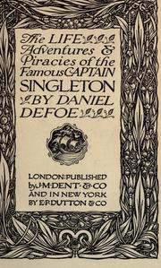 Cover of: The life, adventures & piracies of the famous Captain Singleton