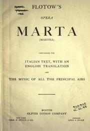Cover of: Martha. (Martha): Containing the Italian text, with an English translation and the music of all the principal airs.