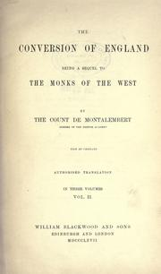 Cover of: The Conversion of England: being a sequel to The monks of the West.